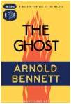 Ebook Free The Ghost - A Modern Fantasy by Arnold Bennett