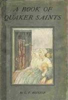 Ebook Free A Book of Quaker Saints by Lucy Violet Hodgkin