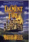 Ebook Free The Element of Fire by Martha Wells