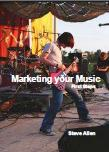 Free eBook Marketing Your Music - First Steps by Steve Allen