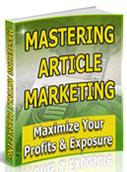 Free eBook Mastering Article Marketing